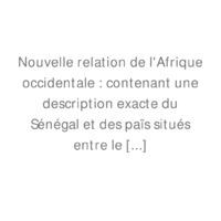 Nouvelle_relation_de_l'Afrique_occidentale_[...]Labat_Jean-Baptiste_bpt6k103379r.pdf